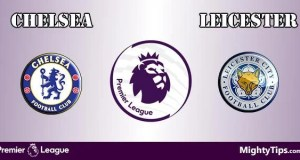 Chelsea vs Leicester Prediction and Betting Tips