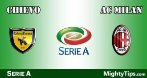 Chievo vs Milan Prediction and Betting Tips