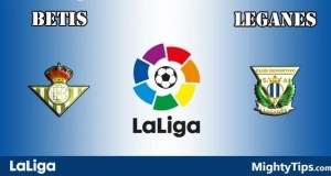 Betis vs Leganes Prediction and Betting Tips