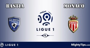 Bastia vs Monaco Prediction and Betting Tips