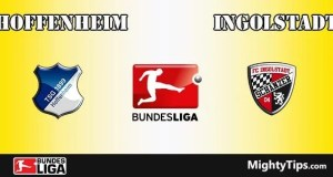 Hoffenheim vs Ingolstadt Prediction and Betting Tips