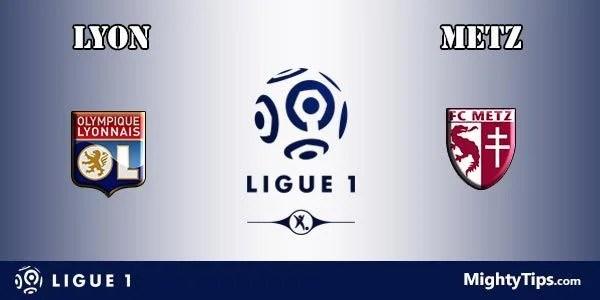 Lyon vs Metz Prediction and Betting Tips
