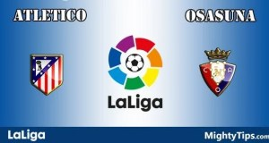 Atletico vs Osasuna Prediction and Betting Tips