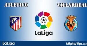 Atletico vs Villarreal Prediction and Betting Tips