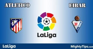 Atletico Madrid vs Eibar Prediction and Betting Tips