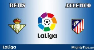 Betis vs Atletico Madrid Prediction and Betting Tips