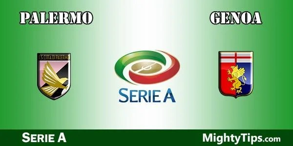 Palermo vs Genoa Prediction and Betting Tips