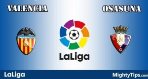 Valencia vs Osasuna Prediction and Betting Tips