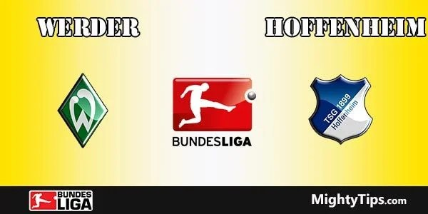 Werder vs Hoffenheim Prediction and Betting Tips
