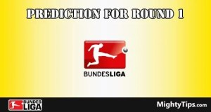 Bundesliga Predictions and Preview Round 1