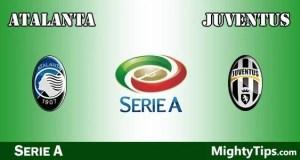 Atalanta vs Juventus Prediction, Preview and Bet