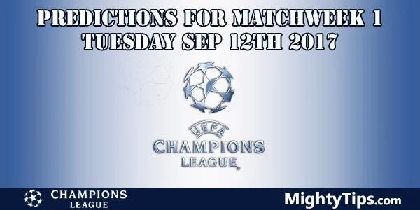 Champions League Tuesday Predictions for Matchweek 1