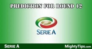 Serie A Predictions and Preview Round 12