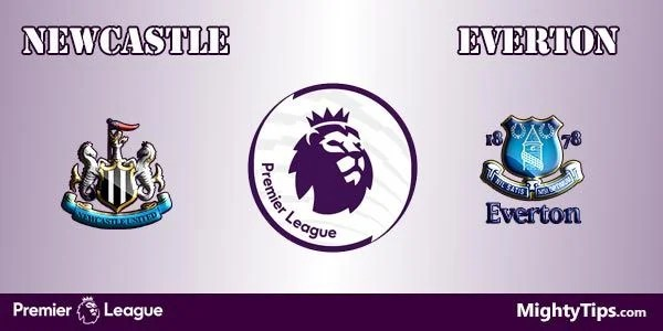 Newcastle vs Everton Prediction, Preview and Bet