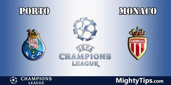 Porto vs Monaco Prediction, Preview and Bet