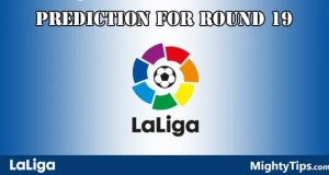 La Liga Predictions and Preview Round 19