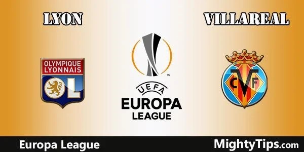Lyon vs Villarreal Prediction Europa League