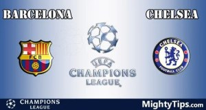 Barcelona vs Chelsea Prediction, Betting Tips and Preview