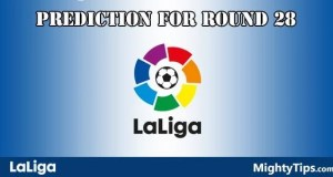 La Liga Predictions and Betting Tips Round 28