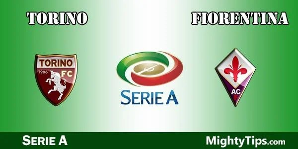 Torino vs Fiorentina Prediction, Betting Tips and Preview