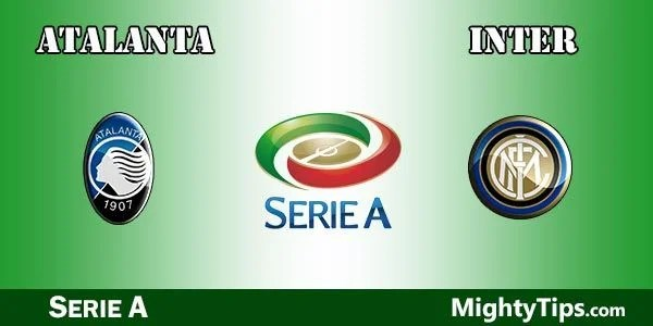 Atalanta vs Inter Prediction, Betting Tips and Preview