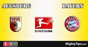Augsburg vs Bayern Prediction, Betting Tips and Preview