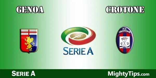 Genoa vs Crotone Prediction, Betting Tips and Preview