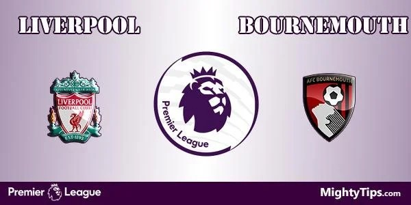 Liverpool vs Bournemouth Prediction, Betting Tips and Preview