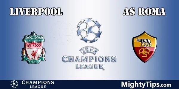 Liverpool vs Roma Prediction and Betting Tips