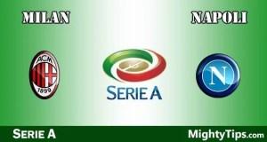 Milan vs Napoli Prediction, Betting Tips and Preview
