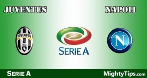 Juventus vs Napoli Prediction, Preview and Betting Tips