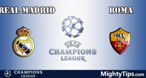 Real Madrid vs Roma Prediction, Betting Tips and Preview