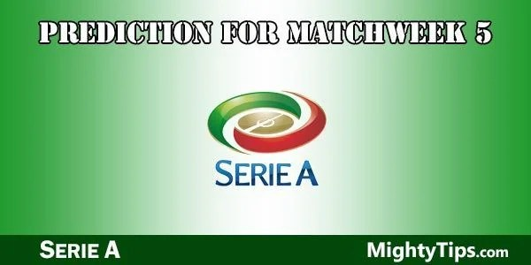 Serie A Prediction and Betting Tips Matchweek 5