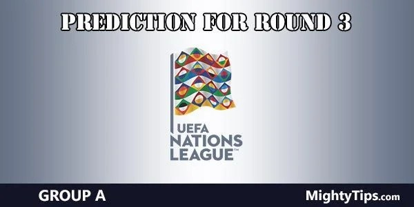 UEFA Nations League Group A Predictions Round 3