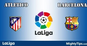 Atletico Madrid vs Barcelona Prediction, Preview and Betting Tips