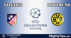 Atletico Madrid vs Dortmund Prediction and Betting Tips
