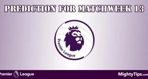 Premier League Prediction and Betting Tips Matchweek 13