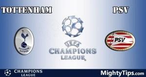 Tottenham vs PSV Prediction and Betting Tips