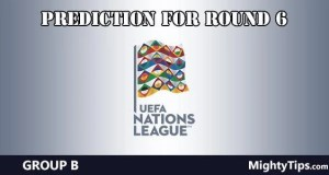 UEFA Nations League Group B Predictions Round 6