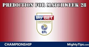 Championship Prediction and Betting Tips Matchweek 28