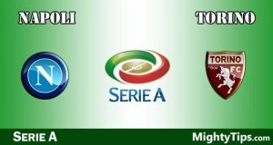 Napoli vs Torino Prediction, Preview and Betting Tips