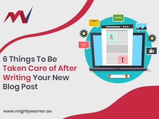 6 Things to be taken care of after writing new blog post_