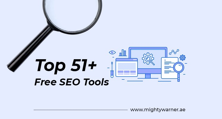 Top 51+ Free SEO Tools To Make Your Digital Marketing Easy_