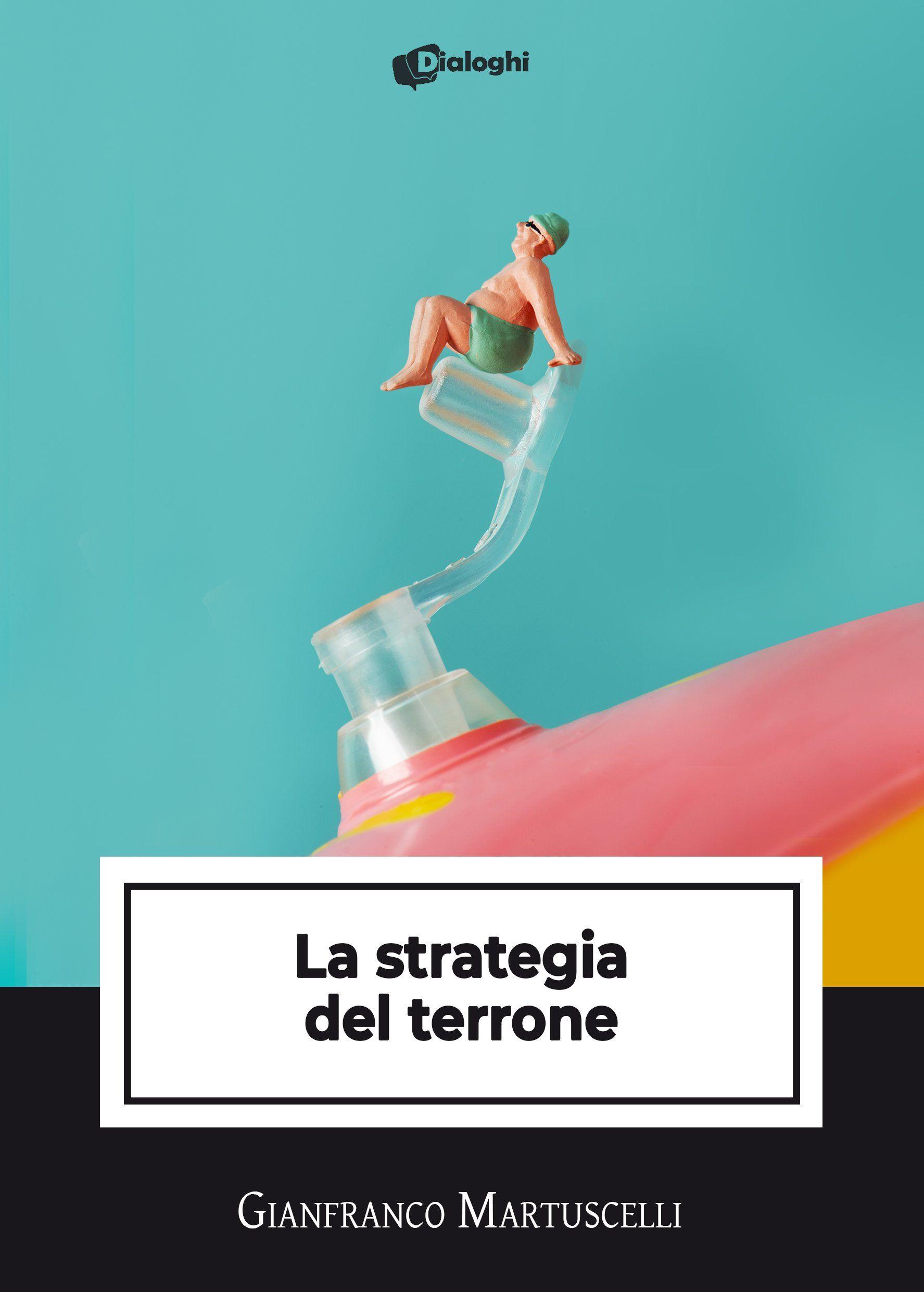 La strategia del terrone: il libro di Gianfranco Martuscelli