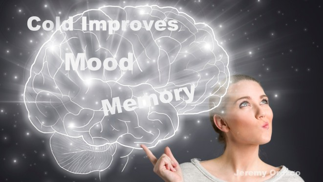 cold improves mood memory