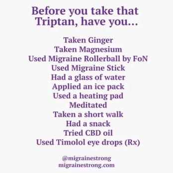 list of alternatives to take before a triptan