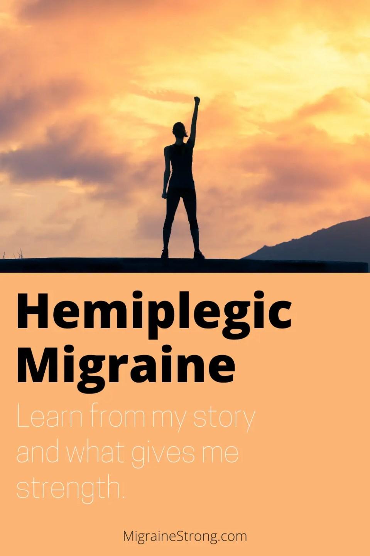 My Hemiplegic Migraine Strong Story - Jennifer Senne