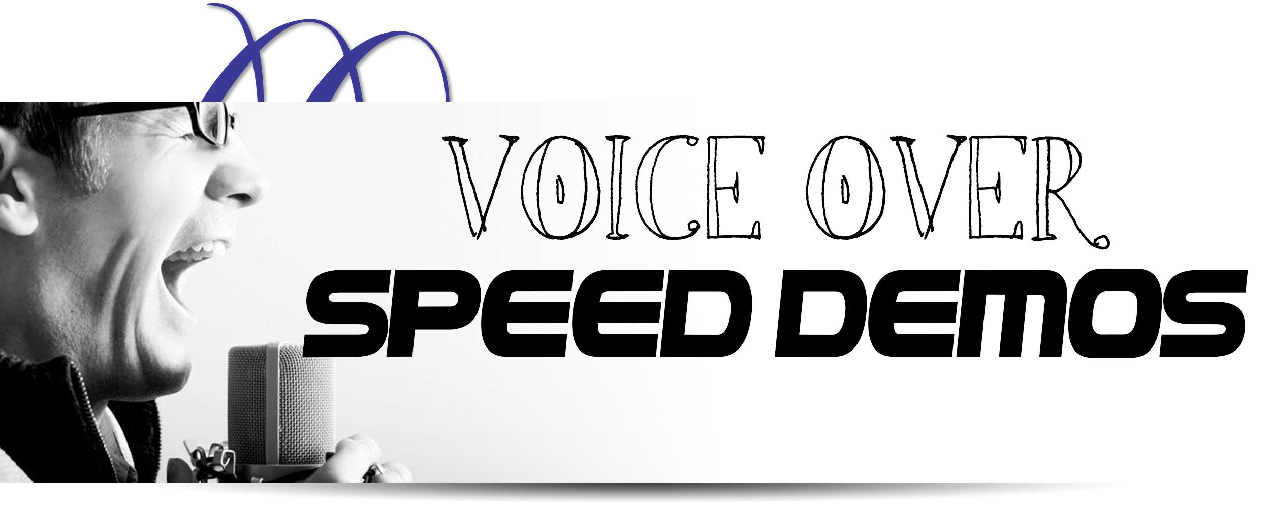 Voice-Over Speed Demos