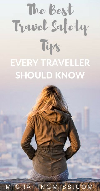 The Best Travel Safety Tips For Every Traveller
