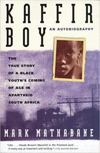 Kaffir Boy: An Autobiography - Mark Mathabane (Paperback)